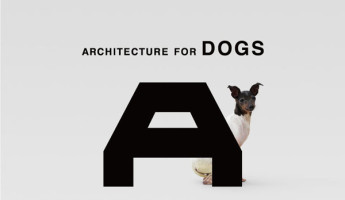 Architecture for Dogs by Kenya Hara