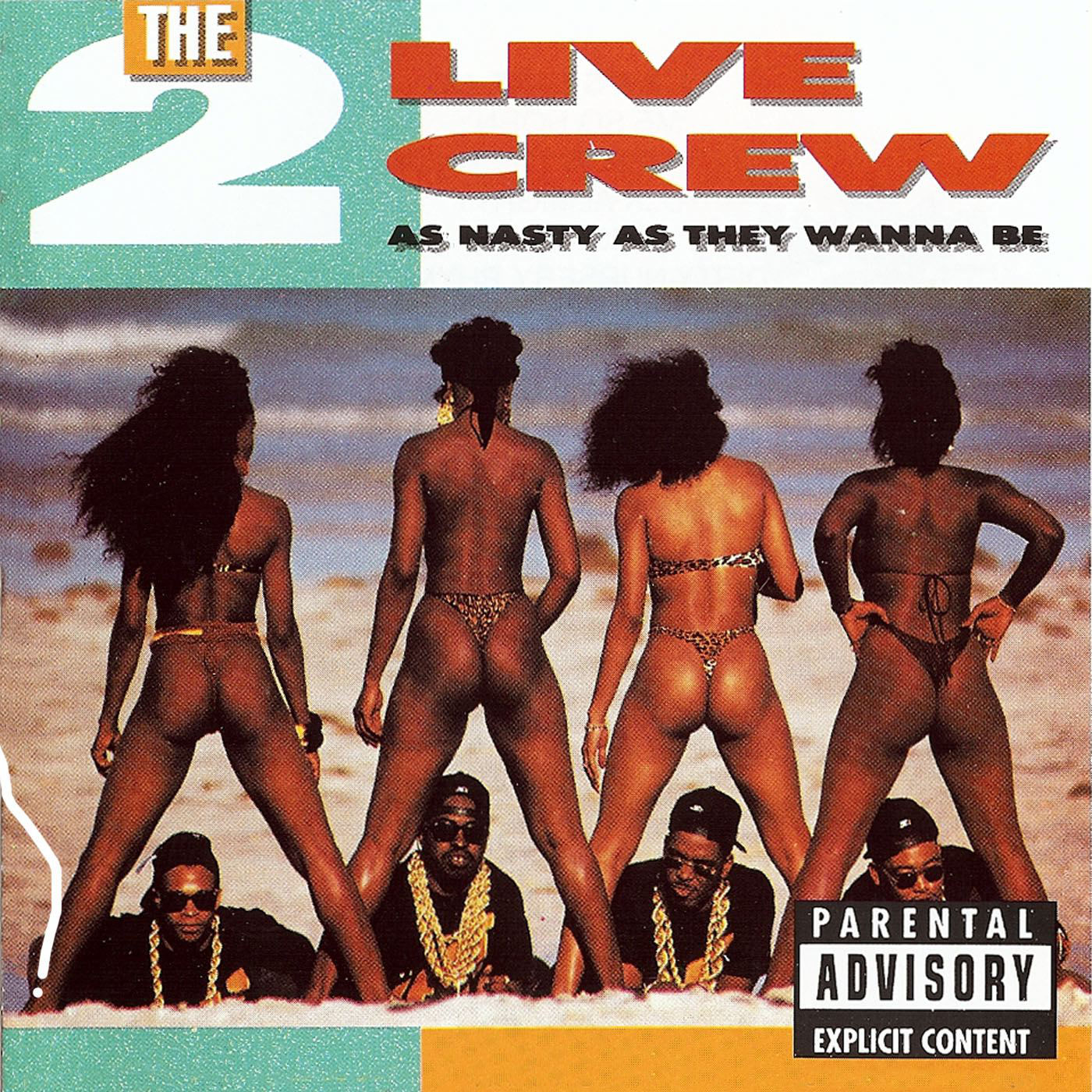 2 Live Crew – As Nasty As They Wanna Be – album cover