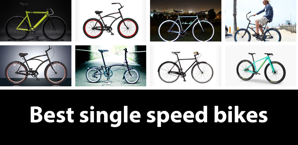 best single speed bikes 15 Best Single Speed Bikes for Riding Anywhere