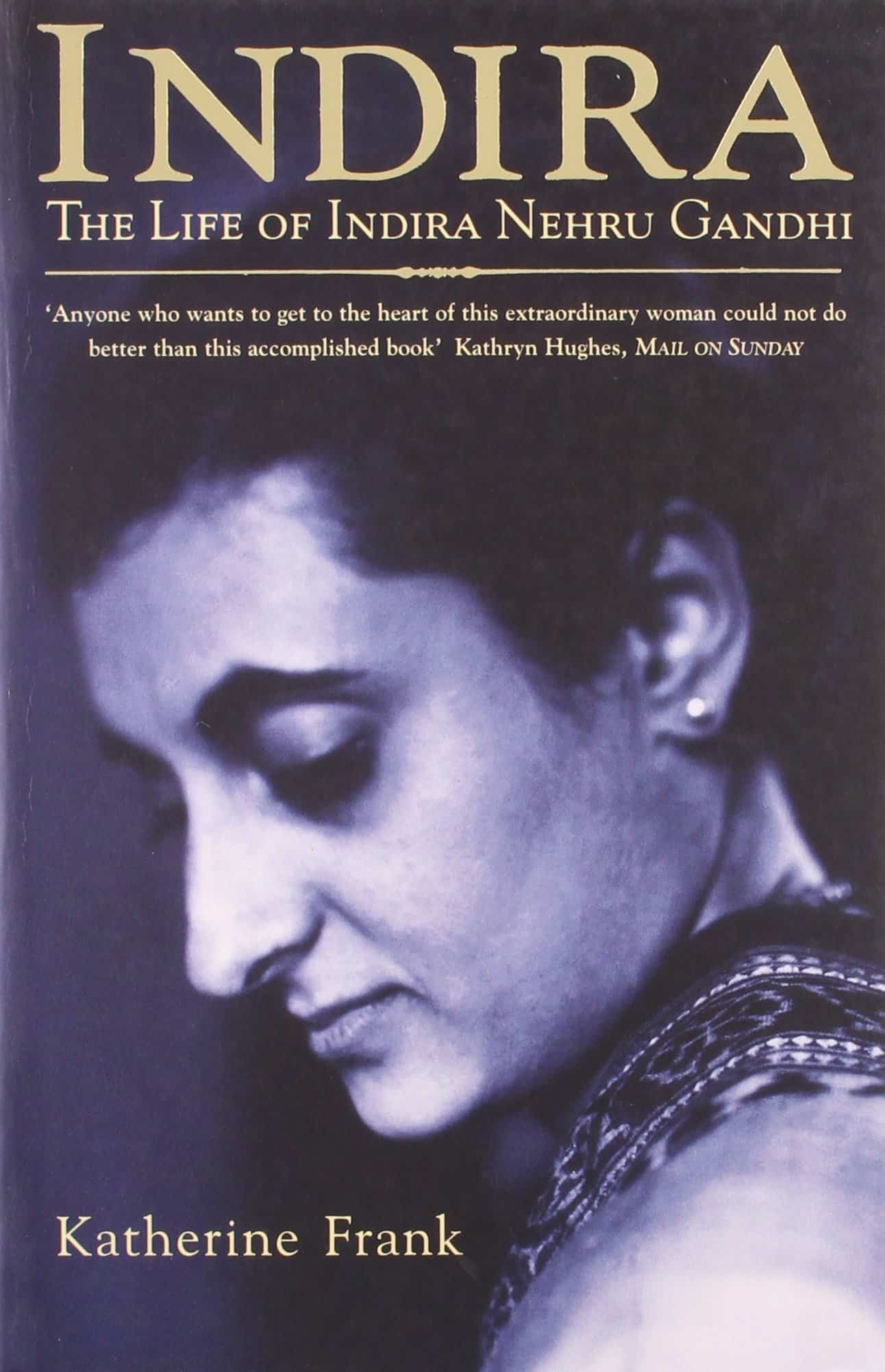 Indira: The Life of Indira Nehru Gandhi – biography