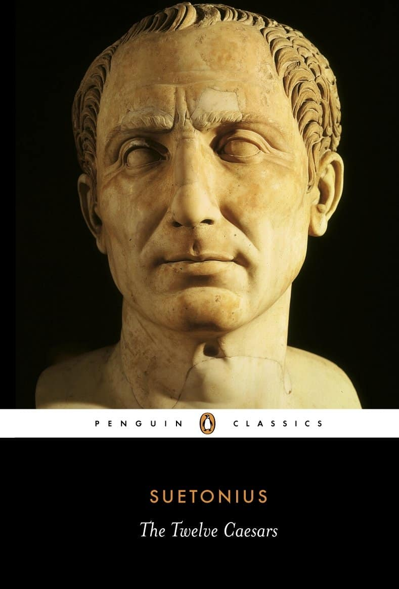 Lives of the Twelve Caesars by C. Suetonius Tranquillus – biography
