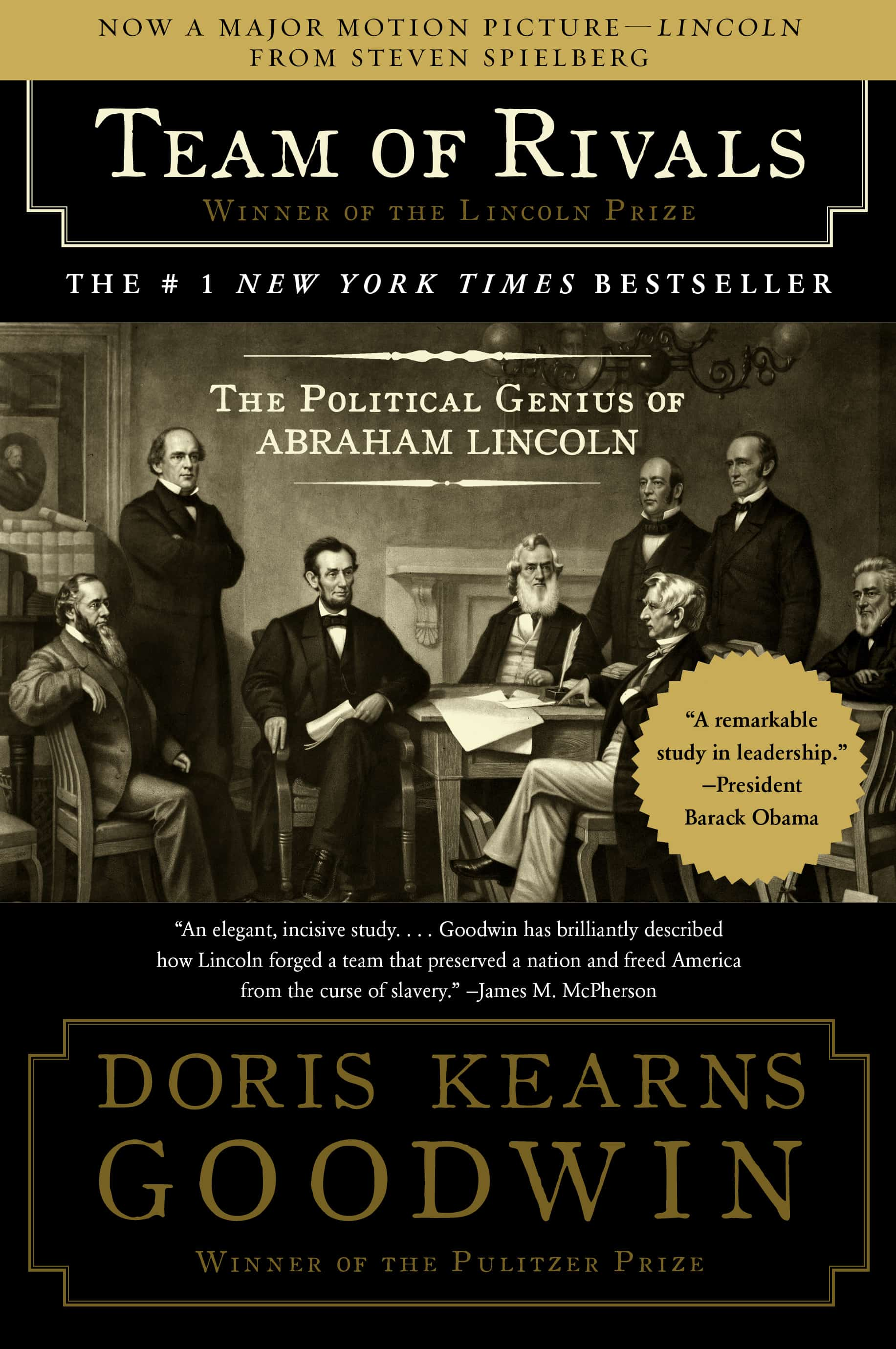 Team of Rivals: The Political Genius of Abraham Lincoln – biography