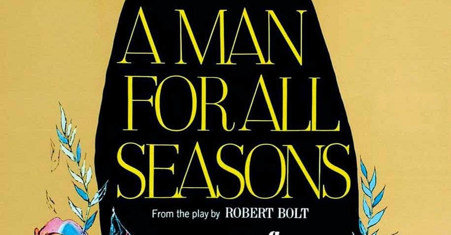 A Man for All Seasons by Robert Bolt – play