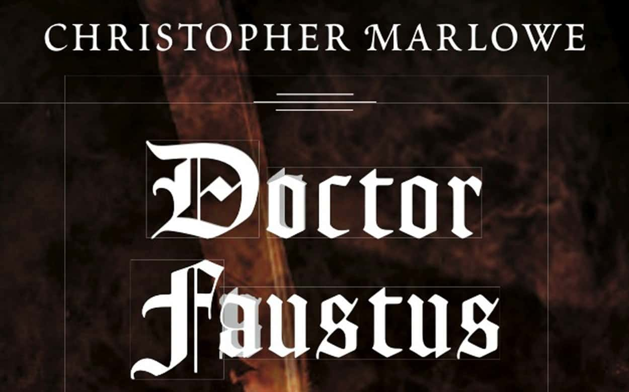 Doctor Faustus by Christopher Marlowe – play