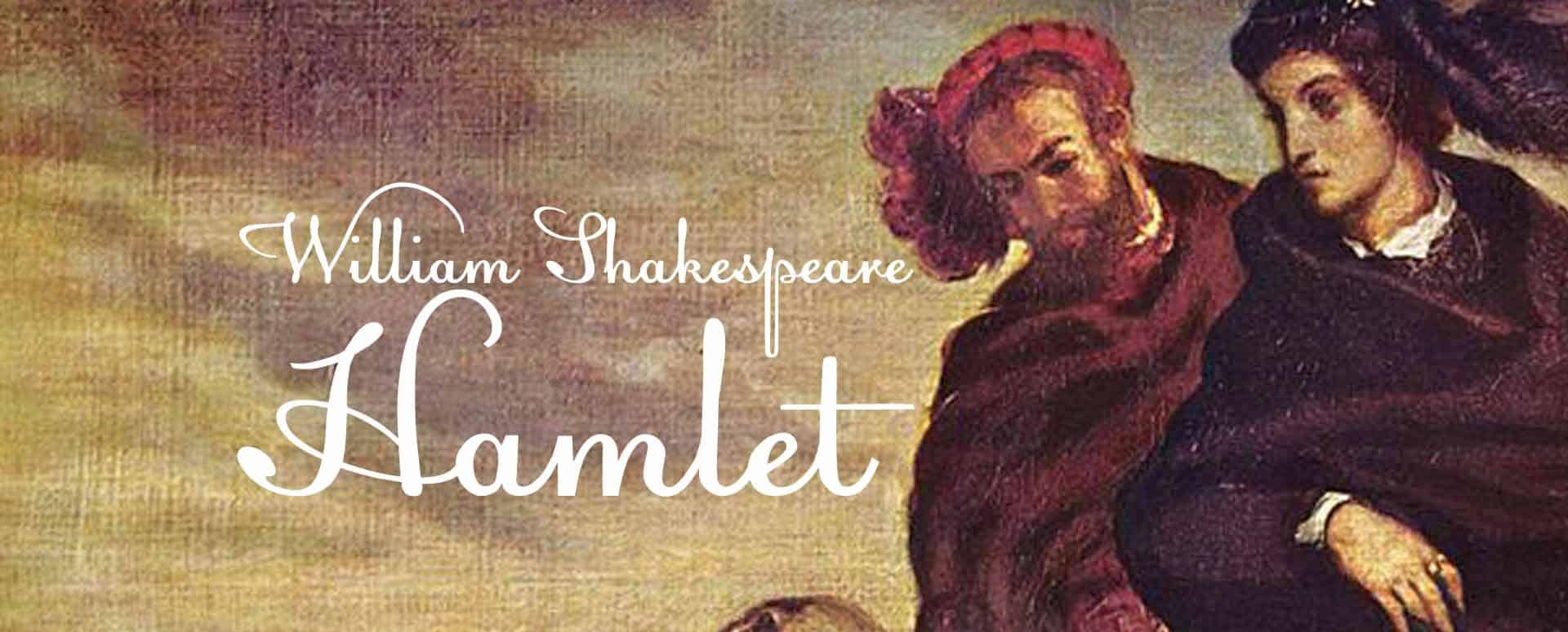 Hamlet by William Shakespeare – play