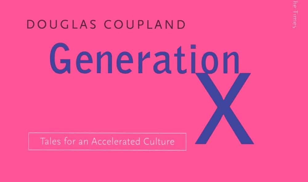 Generation X Tales for an Accelerated Culture – funny philosophy book