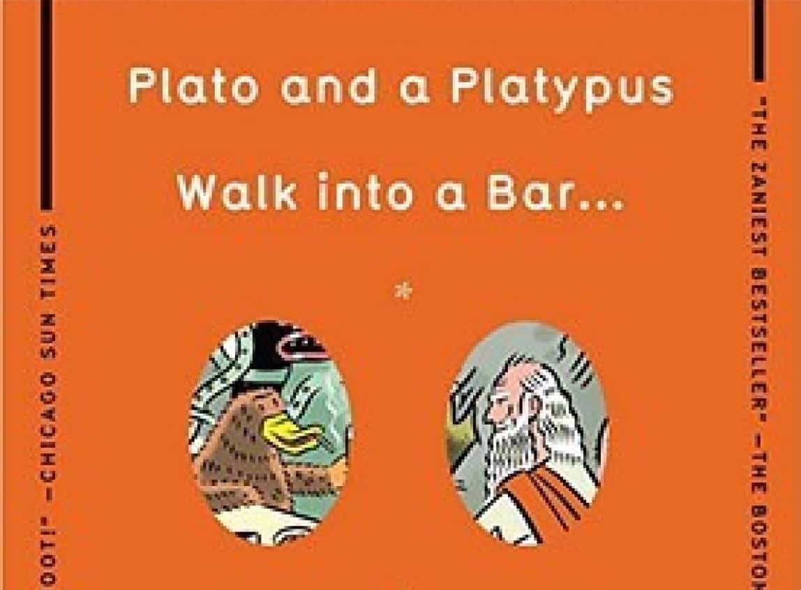 Plato and a Platypus Walk into a Bar . . .: Understanding Philosophy Through Jokes – funny book