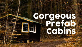 Most beautiful prefab cabins