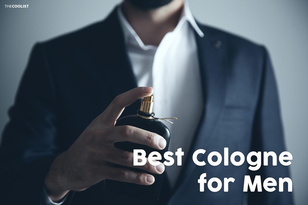 Best Cologne for Men The Best Cologne For Men to Wear in 2021