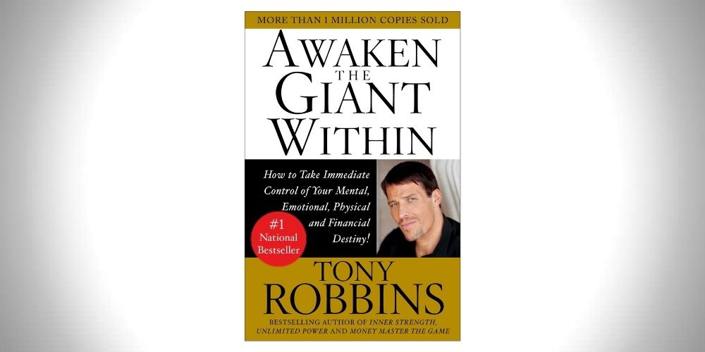 Awaken the Giant Within - Tonny Robbins' self improvement book