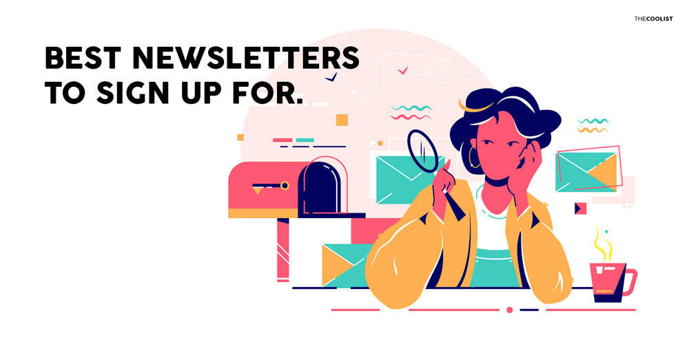 Best newsletters in the world The Best Newsletters to Subscribe to For a Smarter 2021