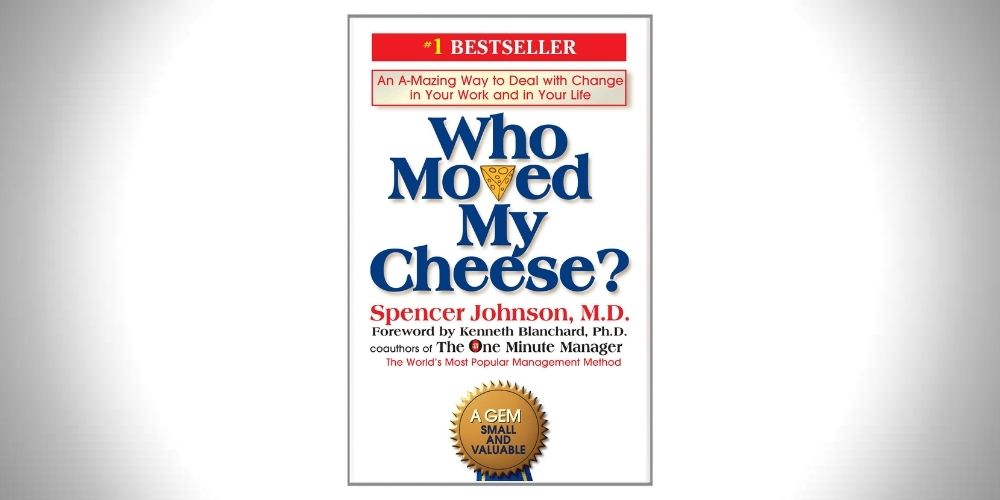 Who Moved my Cheese_ - Spencer Johnson