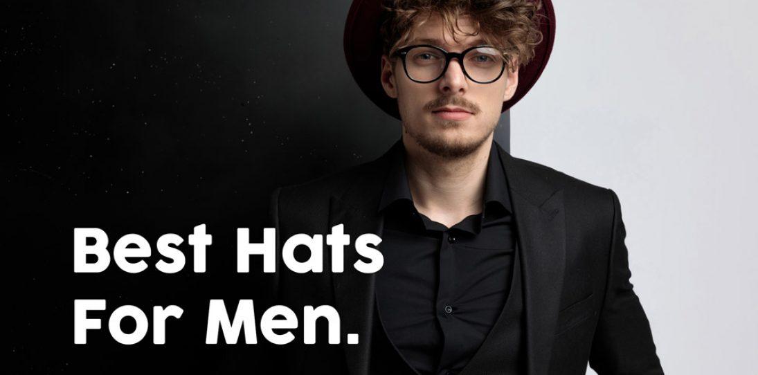 Best Hats for Men