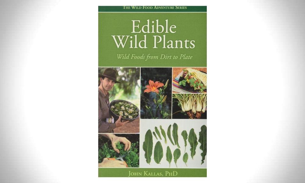 Edible Wild Plants_ Wild Foods from Dirt to Plate - John Kallas
