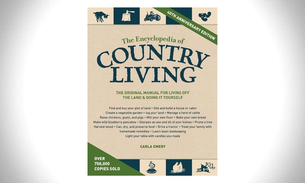 The Encyclopaedia of Country Living - Carla Emery