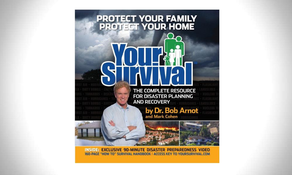 Your Survival - Dr. Bob Arnot & Mark Cohen