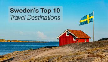 Best Sweden Travel Destinations for Tourists