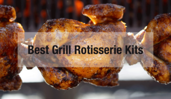 Best Rotisserie Kits for the Grill