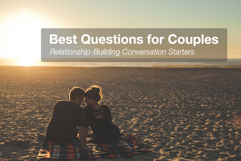 Questions For Couples To Ask Each Other
