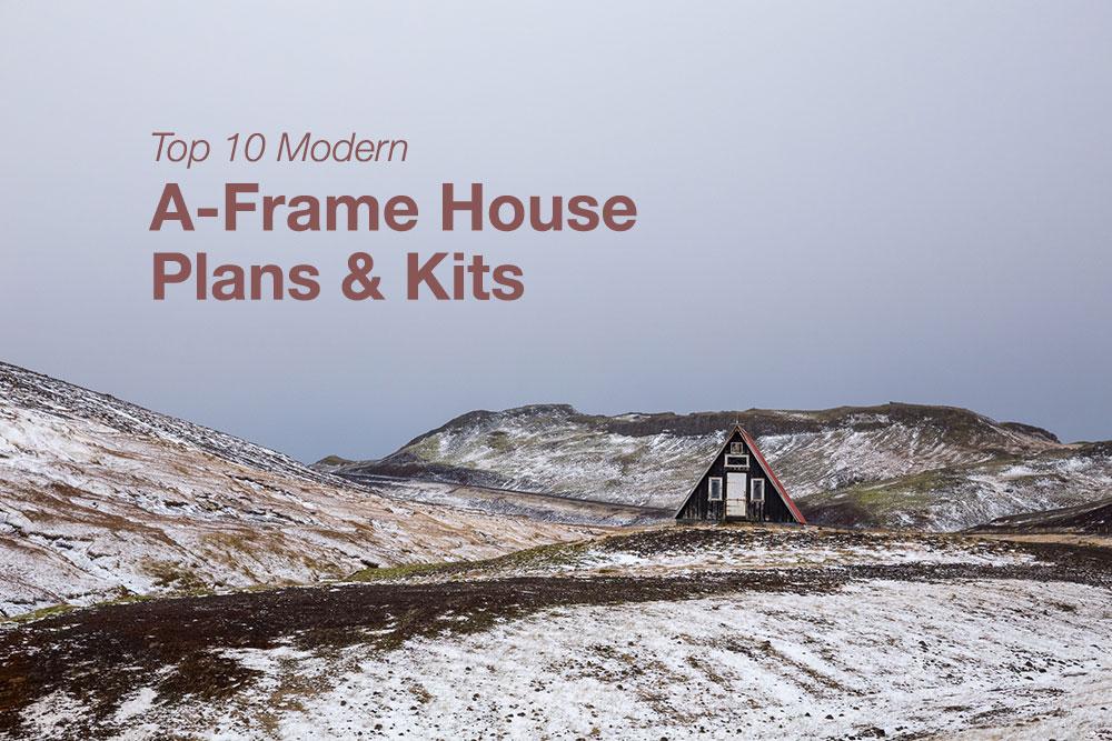 Top 10 A-frame House Kits