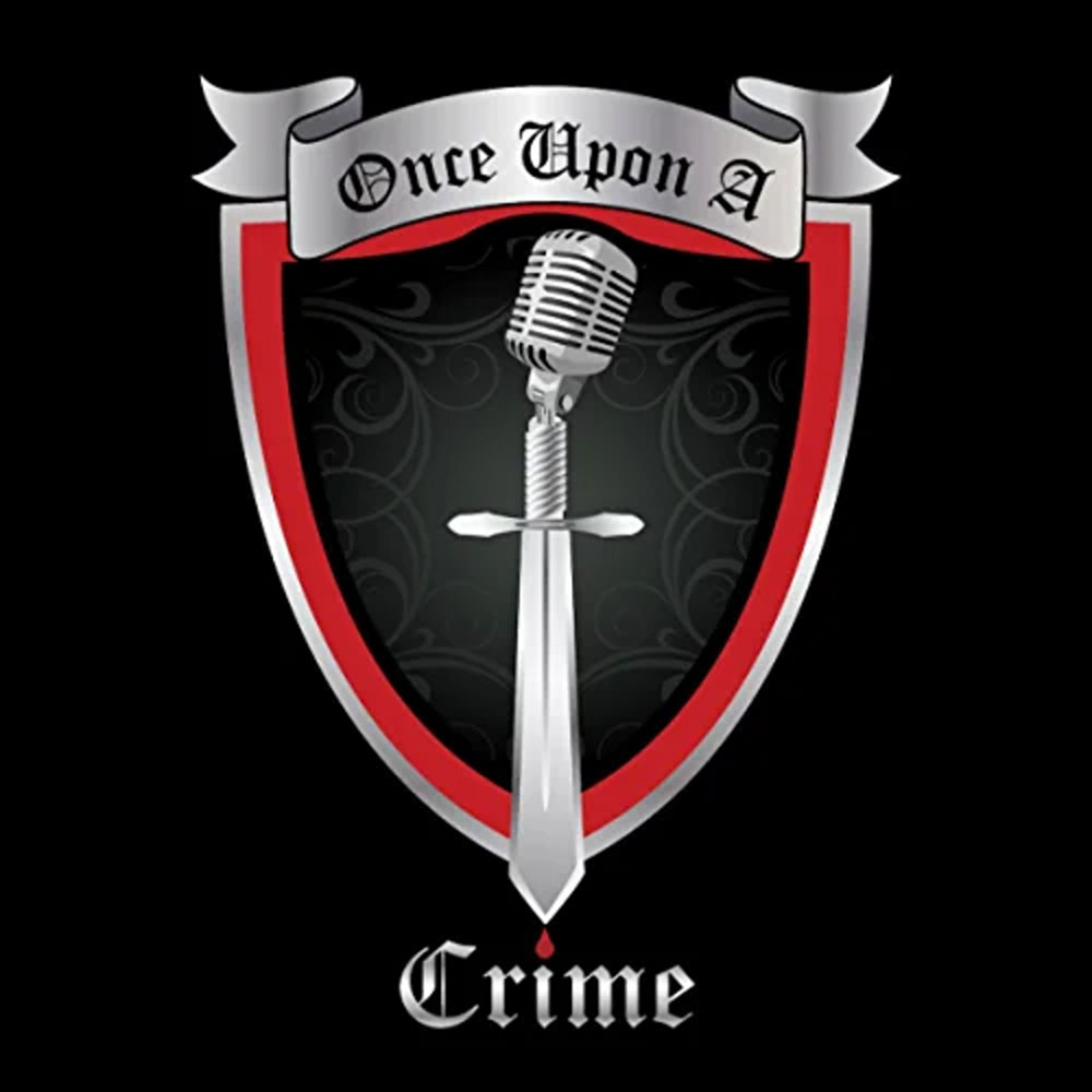 once upon a crime murder mystery podcast
